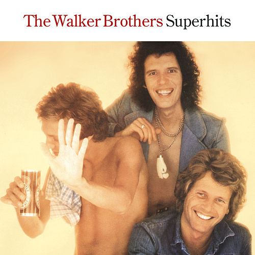 Superhits by The Walker Brothers