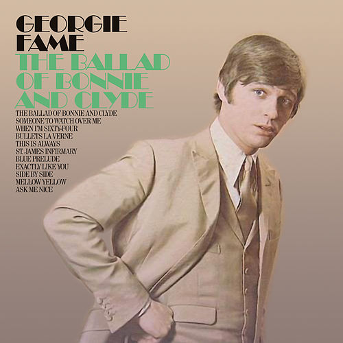 The Ballad Of Bonnie & Clyde by Georgie Fame