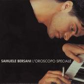 L' Oroscopo Speciale by Samuele Bersani