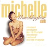 Unschlagbar sanft von Michelle