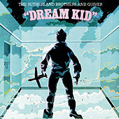 Dream Kid by The Sutherland Brothers