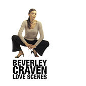 Love Scenes by Beverley Craven