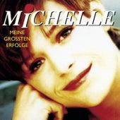 Ihre größten Erfolge von Michelle