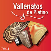 Vallenatos De Platino Vol. 7 von Various Artists