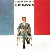Les deux mondes de Joe Dassin by Joe Dassin