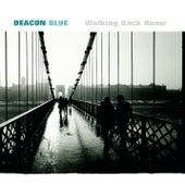 Walking Back Home by Deacon Blue