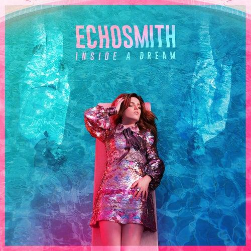 Inside a Dream EP by Echosmith