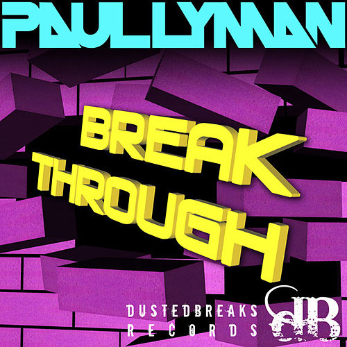 Break Through E.P by Paul Lyman