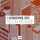 Visions of: Tech House, Vol. 2 von Various Artists