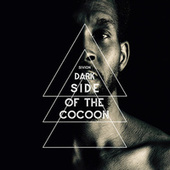 Dark Side of the Cocoon by Sivion