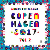Music for Dreams Copenhagen 2017, Vol. 2 von Various Artists