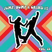 Jump Bump n Grind It, Vol. 25 by Various Artists