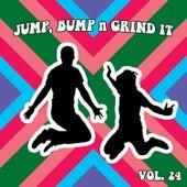 Jump Bump n Grind It, Vol. 24 by Various Artists
