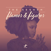Flames & Figures by The Seshen