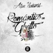 Un Romantico en el Ghetto de Afaz Natural