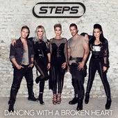 Dancing With a Broken Heart (Remixes) de Steps