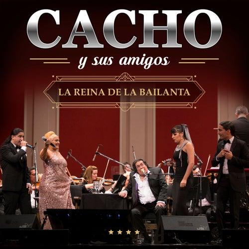 La Reina De La Bailanta (Live In Buenos Aires / 2016) de Cacho Castaña
