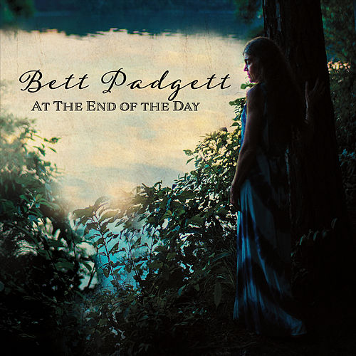 At the End of the Day by Bett Padgett