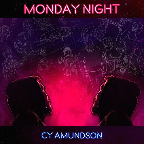 Monday Night by Cy Amundson