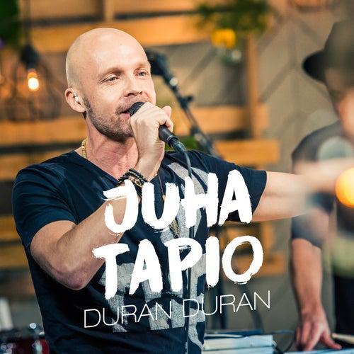 Duran Duran (Vain elämää kausi 7) by Juha Tapio