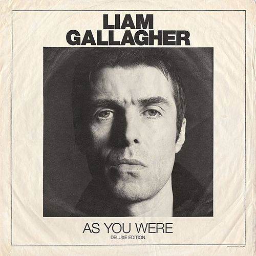 As You Were (Deluxe Edition) von Liam Gallagher