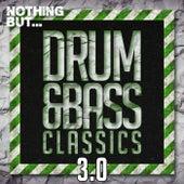 Nothing But... Drum & Bass Classics 3.0 - EP de Various Artists
