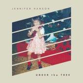 Under the Tree by Jennifer Hanson