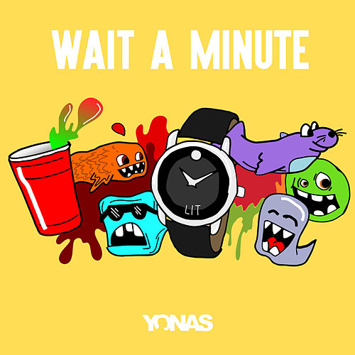 Wait a Minute by YONAS
