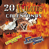 20 Kilates Calentanos by Various Artists