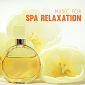 Music for Spa Relaxation – New Age Spa Music, Rest & Rleax, Easy Listening, Stress Relief, Hot Stone Massage by Relaxing Spa Music