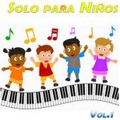 Solo para Niños, Vol,1 de Various Artists