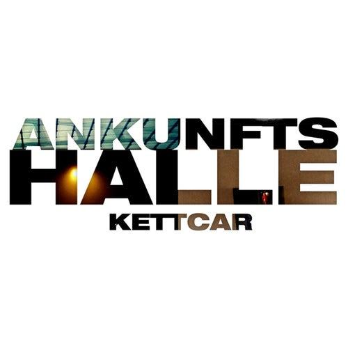 Ankunftshalle von Kettcar