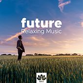 Future - Relaxing Music for a Massage in my Room with Nature Sounds by Relaxing Piano Music