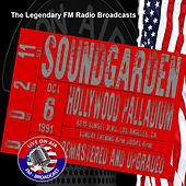 Legendary FM Broadcasts - Hollywood Palladium, Los Angeles CA 6th October 1991 de Soundgarden