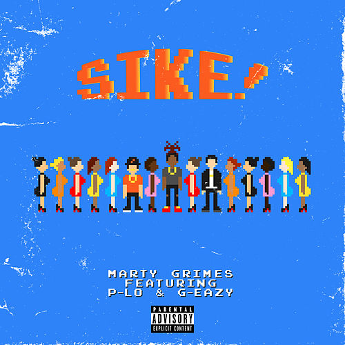 Sike! by Marty Grimes