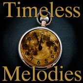 Timeless Melodies de Various Artists