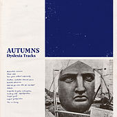 Dyslexia Tracks de The Autumns