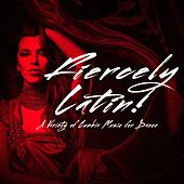 Fiercely Latin! - A Variety of Cumbia Music for Dance de Various Artists