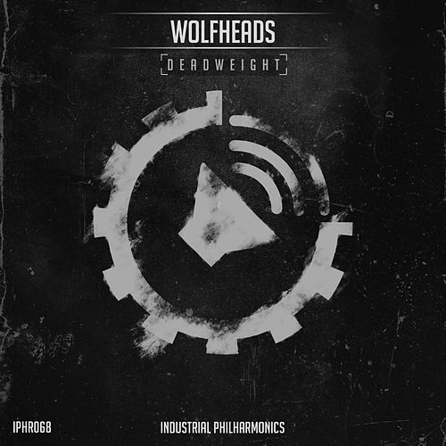 Deadweight - Single by Wolfheads
