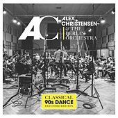 Classical 90s Dance von Alex Christensen & The Berlin Orchestra