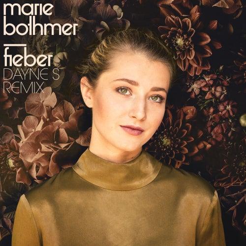 Fieber (Dayne S Remix) von Marie Bothmer