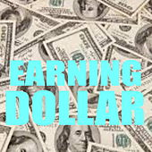 Earning Dollar von Various Artists