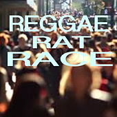 Reggae Rat Race by Various Artists
