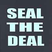 Seal The Deal by Various Artists