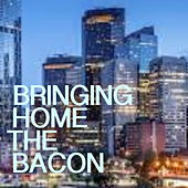 Bringing Home The Bacon di Various Artists