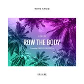 Row The Body (feat. French Montana) by Taio Cruz