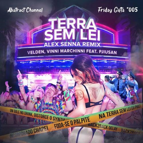 Terra Sem Lei (feat. PjiuSan) [Alex Senna Remix] de Vinni Marchinni