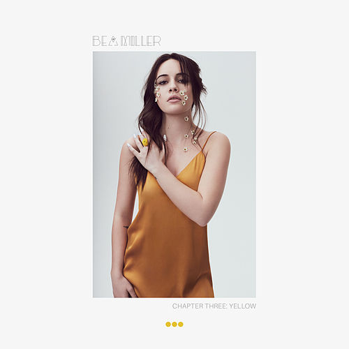 Chapter Three: Yellow by Bea Miller