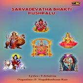 Sarvadevatha Bhakti Pushpalu by Various Artists