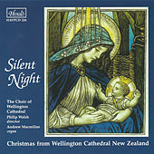 Silent Night: Christmas from Wellington Cathedral, New Zealand by Various Artists